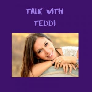 Talk with Teddi